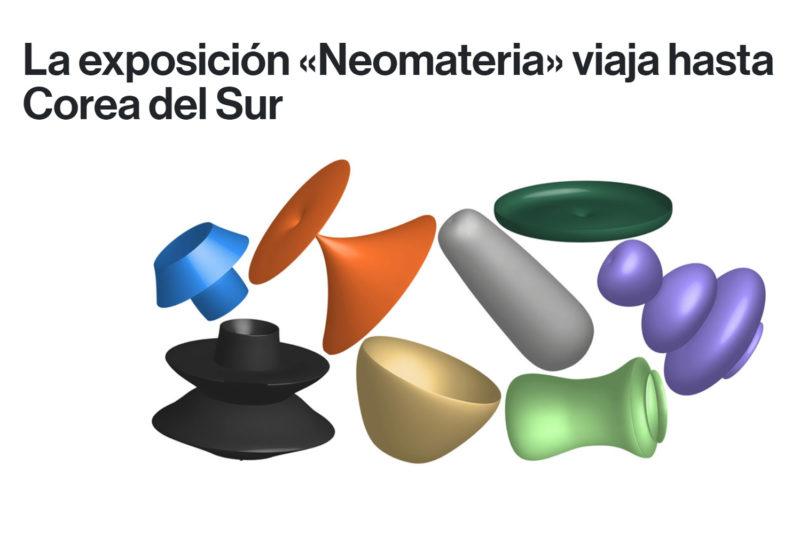 Neomateria Exhibition